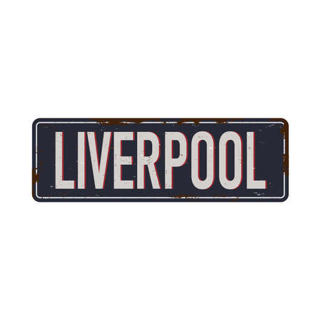 UK cities retro Liverpool Vintage sign. Travel destinations theme on old rusty background.