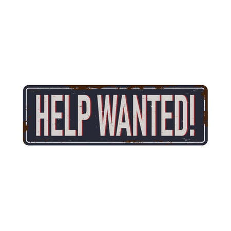 help wanted vintage rusty metal sign Vector Illustration on white Background Imagens - 129908038