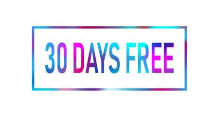 Etichetta di testo al neon colorata di prova gratuita di 30 giorni su sfondo bianco