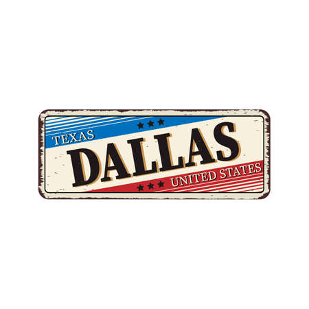 Dallas Texas vintage rusty metal sign on a white background, vector illustration Ilustração