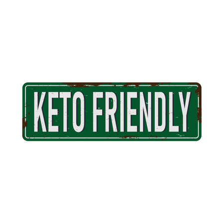 KETO FRIENDLY vintage rusty metal sign on a white background, vector illustration Illustration