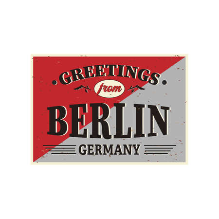 Vintage Touristic Greeting Card - Berlin, Germany - Vector EPS10. Grunge effects can be easily removed for a brand new, clean sign.
