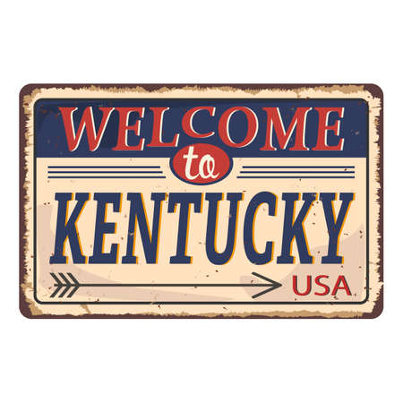 Welcome to Kentucky vintage rusty metal sign on a white background, vector illustration