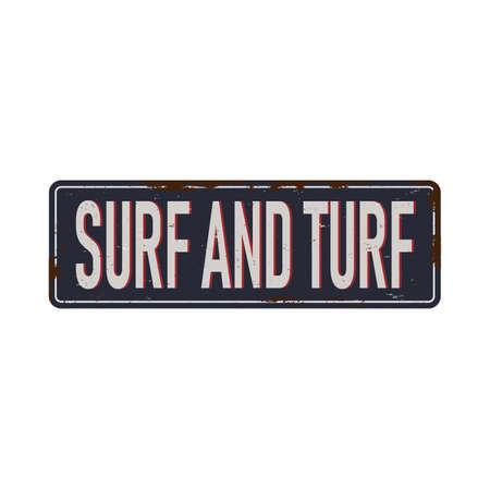 Surf and Turf Food Antiques vintage rusty metal sign, vector illustration Ilustração