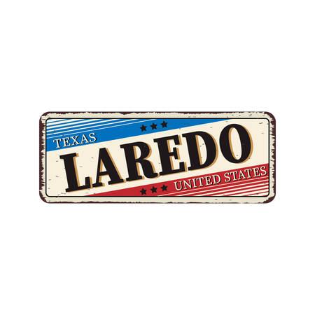 Texas Laredo - Vector illustration - vintage rusty metal sign