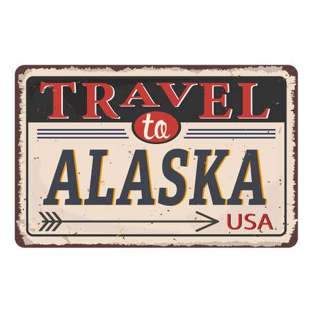Vintage tin sign with US Travel to Alaska Retro souvenir Ilustração