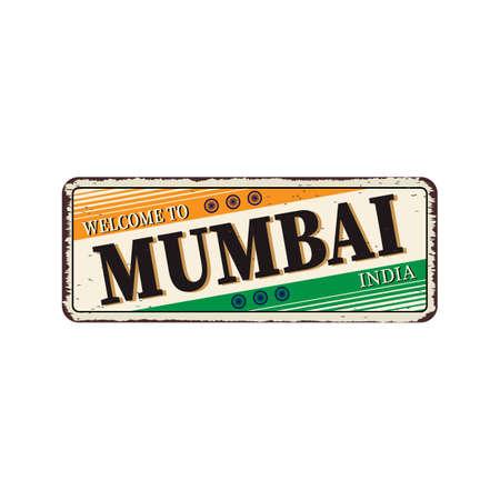 Mumbai India Travel Label rusted metal plate Design Ilustración de vector
