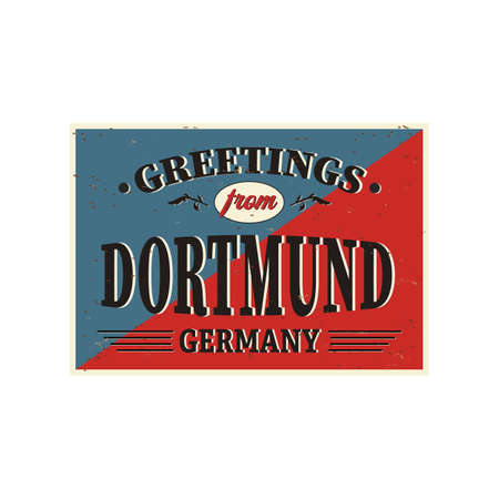 Vintage Touristic Greeting Card - Dortmund Germany - Vector EPS10. Grunge effects can be easily removed for a brand new, clean sign.