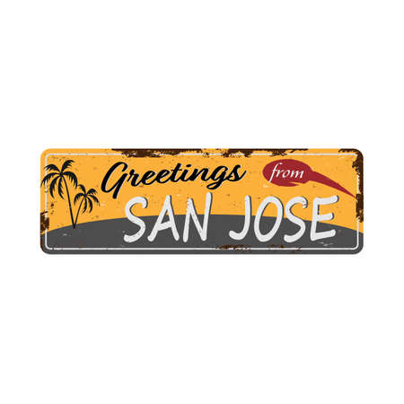Greetings from San Jose Vintage tin sign with Retro souvenirs or postcard templates on rust background. Vintage old paper