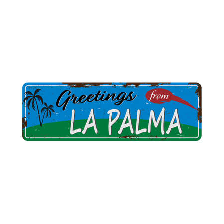 Greetings from La Palma Spain Vintage tin sign with Retro souvenirs or postcard templates on rust background. Vintage old paper