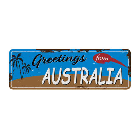 Vintage greetings from Australia tin rusty web sign on white background 일러스트