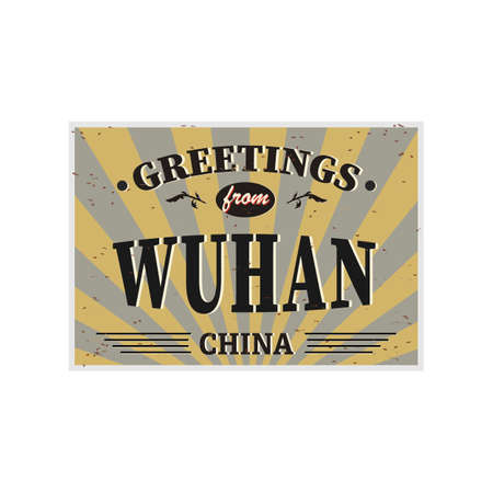 Vintage Touristic Greeting Card - Wuhan China -  . Grunge effects can be easily removed for a brand new, clean sign.