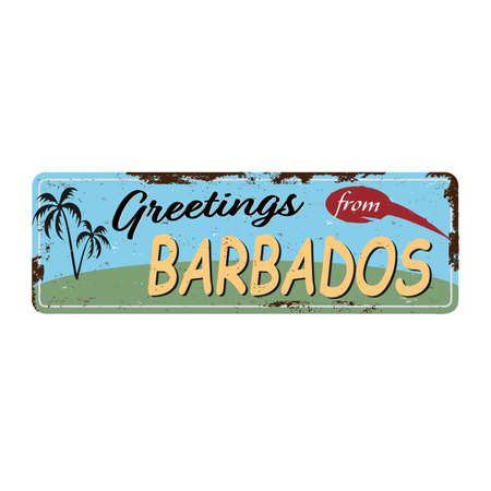 Greetings from Barbados Vintage tin sign with Retro souvenirs or postcard templates on rust background. Vintage old paper