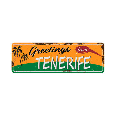 Greetings from Tenerife Spain Vintage tin sign with Retro souvenirs or postcard templates on rust background. Vintage old paper