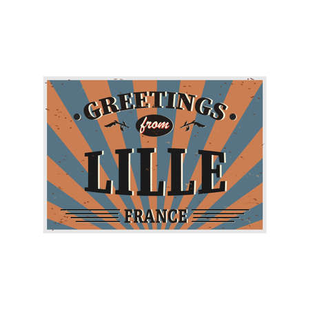 Lille Retro tin sign Vintage vector souvenir sign or postcard templates. Travel theme.