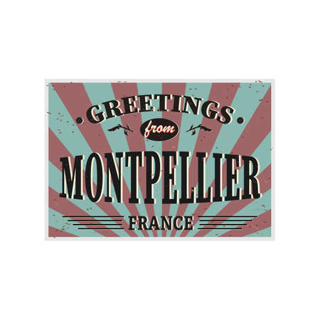 Montpellier Retro tin sign Vintage vector souvenir sign or postcard templates. Travel theme. Иллюстрация
