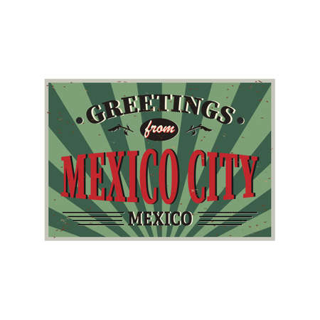 Mexico cITY vintage metal signs. Retro souvenir or postcard template. Welcome to Mexico. Ilustrace