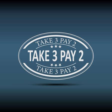 Take 3 pay 2 label on blue background,  illustration