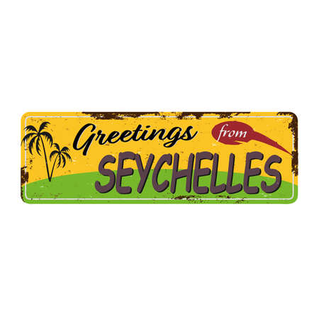 Greetings from SEYCHELLES Vintage tin sign with Retro souvenirs or postcard templates on rust background. Vintage old paper Ilustrace
