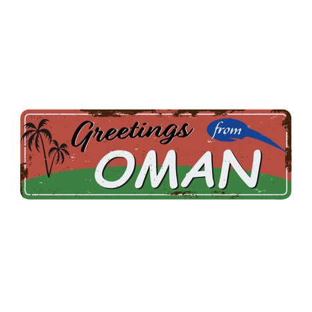 Greetings from Oman Vintage tin sign with Retro souvenirs or postcard templates on rust background. Vintage old paper