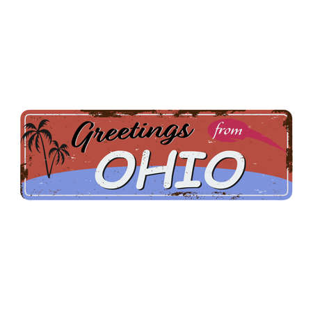 Greetings from Ohio vintage rusty metal sign on a white background, vector illustration Ilustração