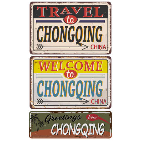 Vintage grunge Welcome to, Travel to, Greetings from, Chongqing China rusted plate on white background Ilustrace