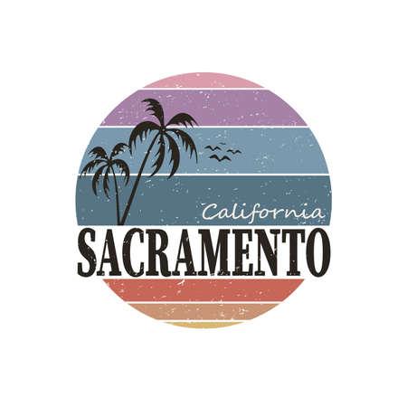 SACRAMENTO CALIFORNIA BADGE. Design fashion apparel on light background.