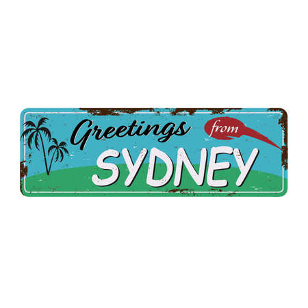 Vintage Touristic Greeting Card - Sydney, Australia - Vector . Grunge effects can be easily removed for a brand new, clean sign.