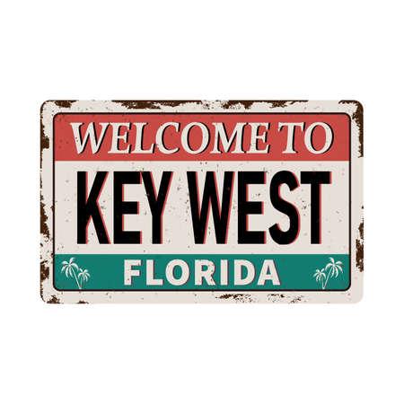 Witamy w Key West na Florydzie - ilustracja wektorowa - vintage zardzewiały metalowy znak