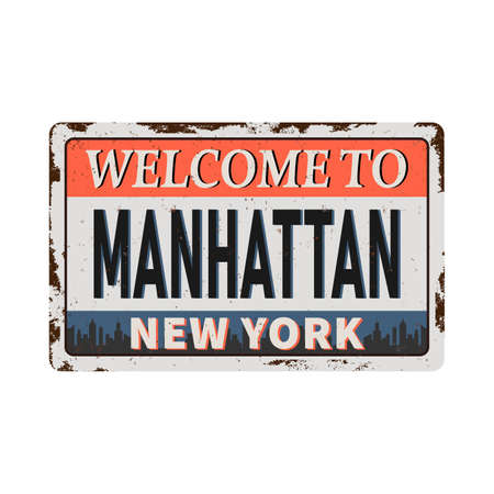 Manhattan vintage rusty metal sign on a white background, vector illustration