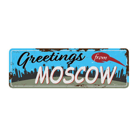 Retro tin sign with greetings from Moscow Russia. Moscow vintage greeting card or souvenir template. illustration.