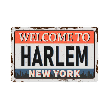 Welcome to Harlem New York vintage rusty metal sign on a white background, vector illustration Ilustrace