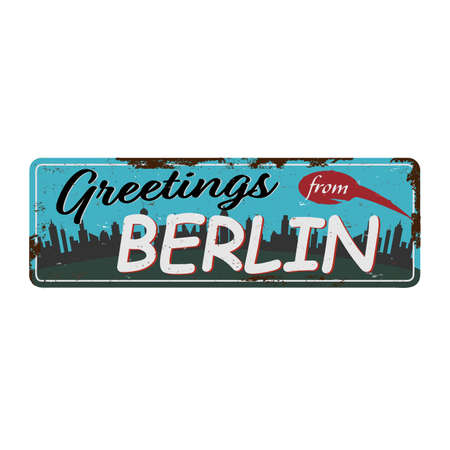 Retro tin sign with greetings from Berlin Germany. Moscow vintage greeting card or souvenir template. illustration.