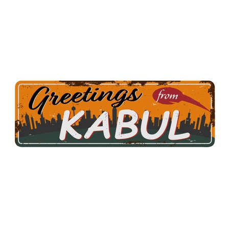 Vintage Touristic Greeting Card Kabul Grunge effects can be easily removed for a brand new, clean sign.