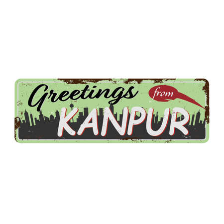 Vintage Touristic Greeting Card Kanpur Grunge effects can be easily removed for a brand new, clean sign. Vektoros illusztráció