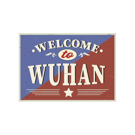 Welcome to Wuhan - Vintage greeting card on a white Background