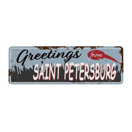 Retro tin sign with greetings from Saint Petersburg Russia. Moscow vintage greeting card or souvenir template. illustration.