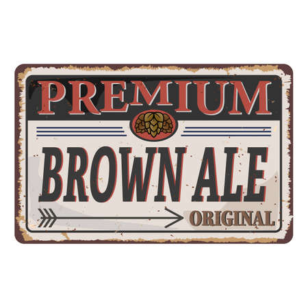 premium brown ale craft beer grungy rusted badge on white background