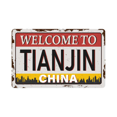 Vintage grunge Welcome to Tianjin China rusted plate on a white background Ilustrace