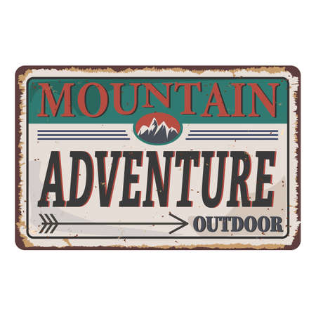 Mountain Adventure vintage rusty metal sign on a white background, vector illustration Ilustração