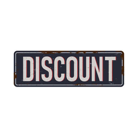 discount - vintage rusty metal sign on a white background