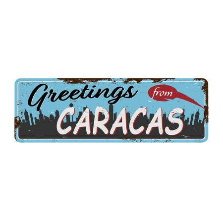 greetings from caracas venezuela vintage rusty grungy logo metal sign