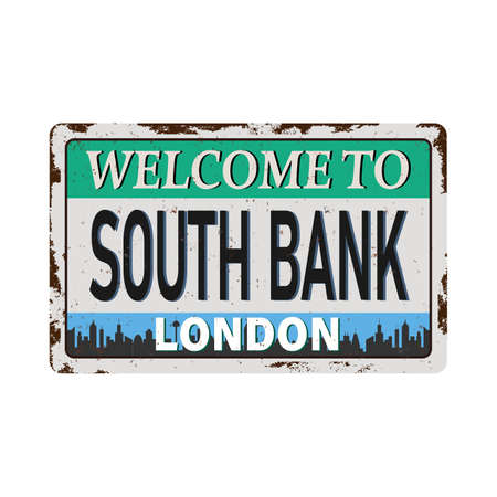 welcome to SOUTH BANK London Westminster Skyline RUSTED VINTAGE GRUNGY PLATE SIGN