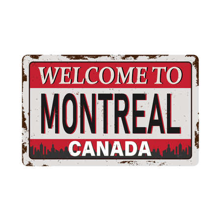 MONTREAL Canada rusty old enamel sign on white background