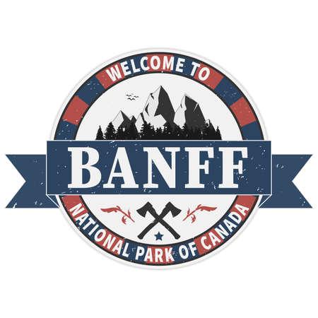 welcome to Banff national park grunge rubber stamp on white background, vector illustration Vector Illustration