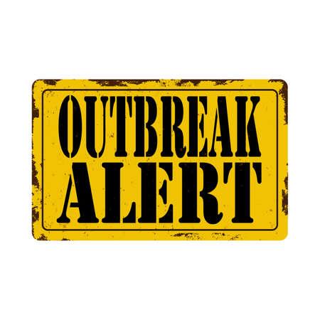 outbreak alert sign - label, rusted metal sign banner Illustration