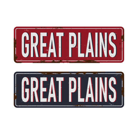 great plains Vintage blank rusted metal sign Vector Illustration on white background Vectores