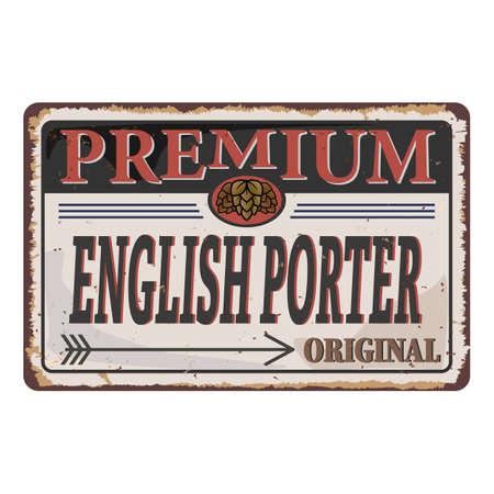 English Porter Beer vintage vector rusted metal logo sign
