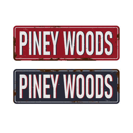 Pine Woods Vintage blank rusted metal sign Vector Illustration on white background