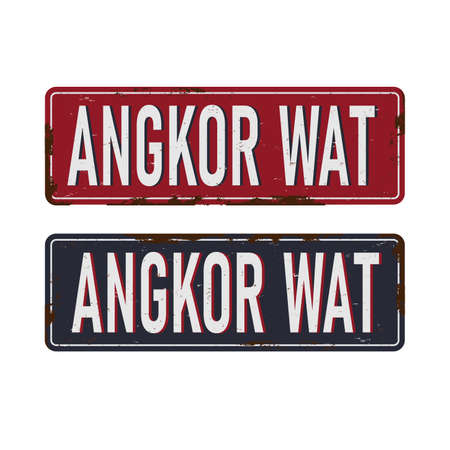 Grunge color metal sign with text Angkor Wat, Cambodia, vector illustration Illustration